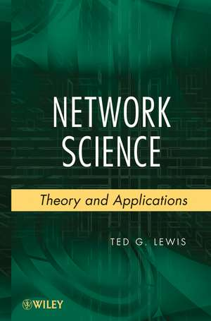 Network Science: Theory and Applications de Ted G. Lewis