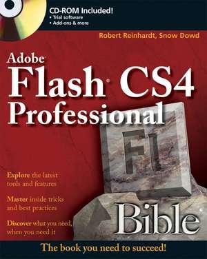 Flash® CS4 Professional Bible de Robert Reinhardt