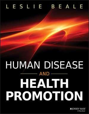 Human Disease and Health Promotion de Leslie Beale
