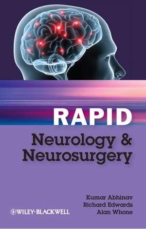 Rapid Neurology and Neurosurgery de Kumar Abhinav
