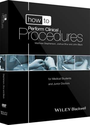 How to Perform Clinical Procedures