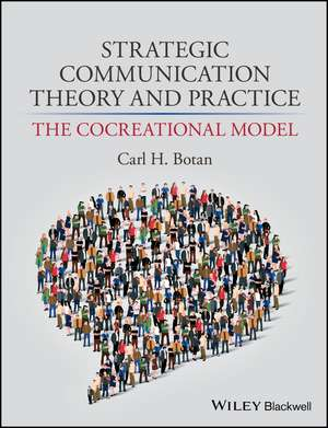 Strategic Communication Theory and Practice
