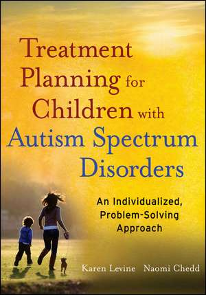 Treatment Planning for Children with Autism Spectrum Disorders