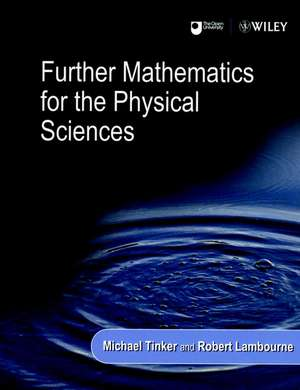 Further Mathematics for the Physical Sciences de Michael Tinker