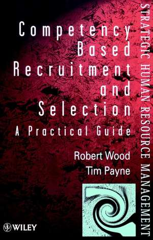 Competency–Based Recruitment and Selection