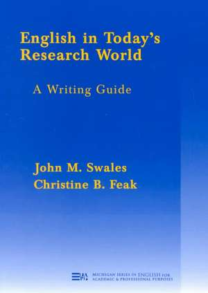 English in Today's Research World: A Writing Guide de John M. Swales
