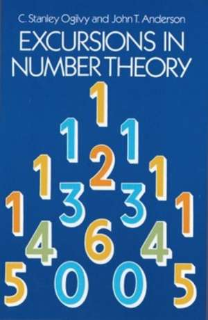 Excursions in Number Theory de C. Stanley Ogilvy
