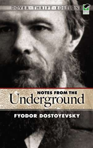 Notes from the Underground de Fyodor Mikhailovich Dostoevsky