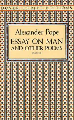 Essay on Man and Other Poems de Alexander Pope