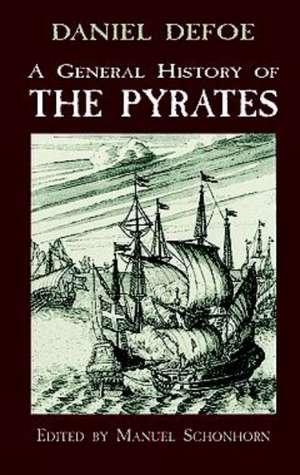 A General History of the Pyrates de Daniel De Foe