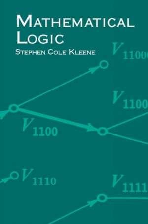Mathematical Logic de Stephen Kleene