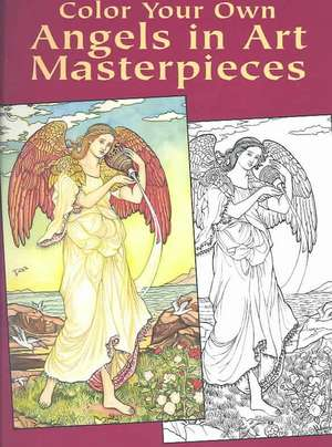 Color Your Own Angels in Art Masterpieces de Marty Noble