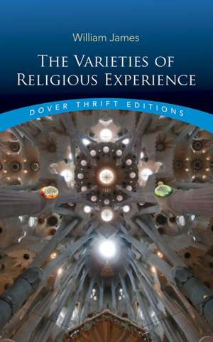 The Varieties of Religious Experience de William James