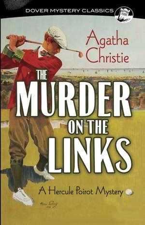 The Murder on the Links: A Hercule Poirot Mystery de Agatha Christie