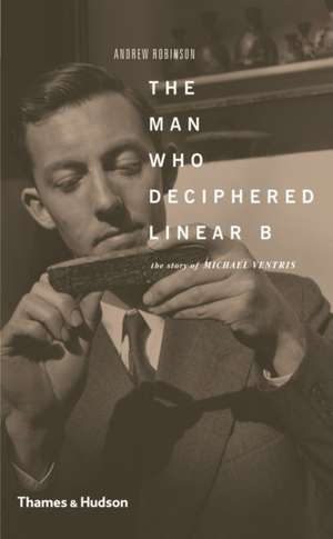 The Man Who Deciphered Linear B imagine