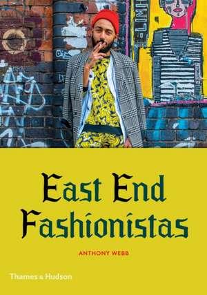 East End Fashionistas de Anthony Webb