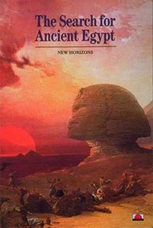 The Search for Ancient Egypt de Jean Vercoutter
