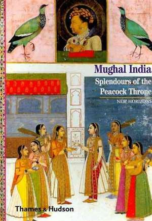Mughal India de Valerie Berinstain