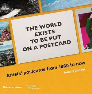 The world exists to be put on a postcard de Jeremy Cooper