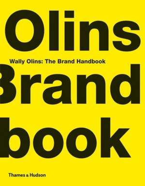 Wally Olins:  The Brand Handbook de Wally Olins