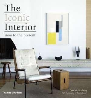 Bradbury, D: The Iconic Interior de Dominic Bradbury