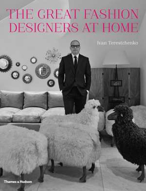 Terestchenko, I: The Great Fashion Designers at Home de Ivan Terestchenko