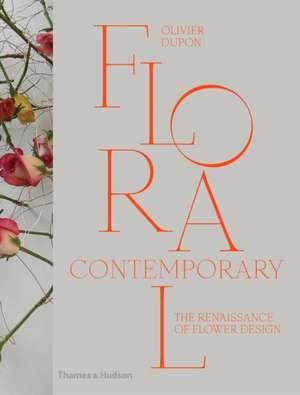 Dupon, O: Floral Contemporary imagine