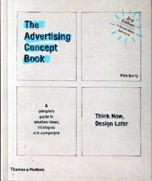 The Advertising Concept Book de Pete Barry