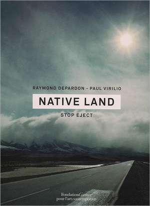 Native Land:  Stop Eject de Raymond Depardon