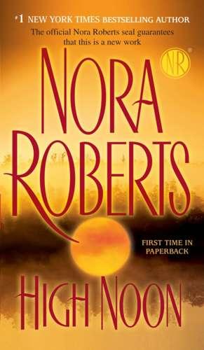 High Noon de Nora Roberts