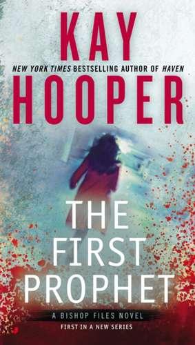 The First Prophet: A Bishop Files Novel de Kay Hooper