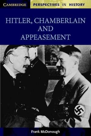 Hitler, Chamberlain and Appeasement