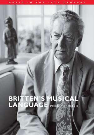 Britten's Musical Language de Philip Rupprecht