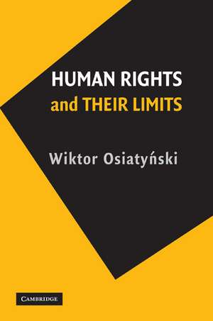 Human Rights and their Limits de Wiktor Osiatyński
