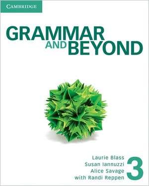 Grammar and Beyond Level 3 Student's Book de Randi Reppen