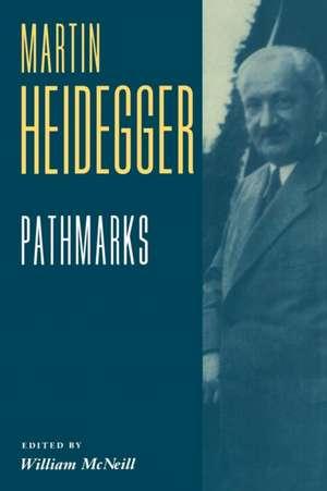 Pathmarks de Martin Heidegger
