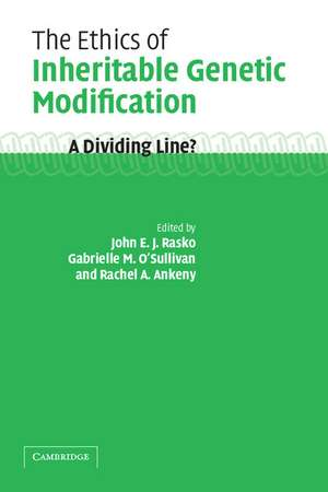 The Ethics of Inheritable Genetic Modification: A Dividing Line? de John Rasko