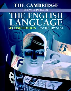 The Cambridge Encyclopedia of the English Language   de David Crystal