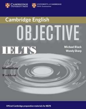 Objective IELTS Intermediate Workbook de Michael Black