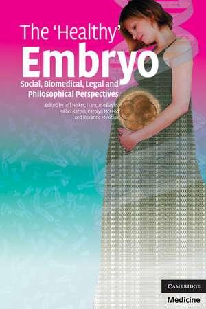 The 'Healthy' Embryo