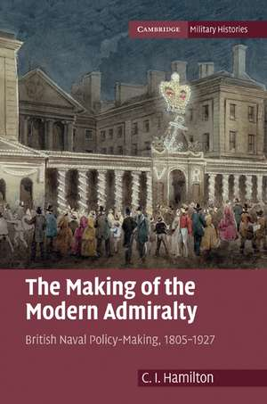 The Making of the Modern Admiralty