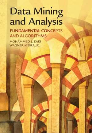 Data Mining and Analysis: Fundamental Concepts and Algorithms de Mohammed J. Zaki