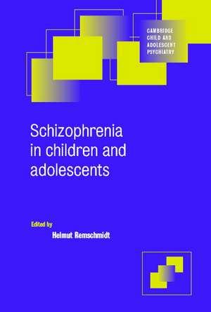 Schizophrenia in Children and Adolescents de Helmut Remschmidt