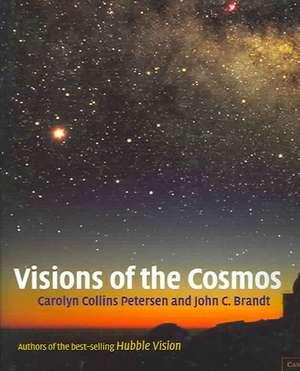 Visions of the Cosmos de Carolyn Collins Petersen
