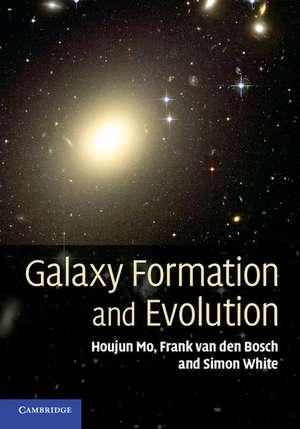 Galaxy Formation and Evolution de Houjun Mo