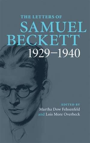 The Letters of Samuel Beckett: Volume 1, 1929–1940 imagine