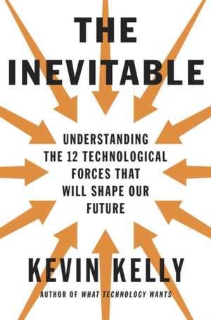 The Inevitable de Kevin Kelly