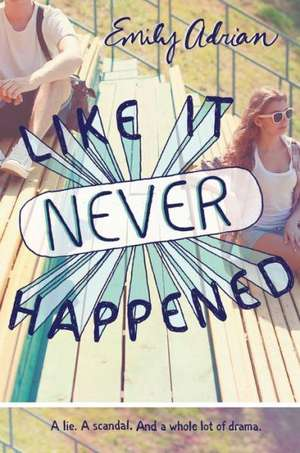 Like It Never Happened de Emily Adrian
