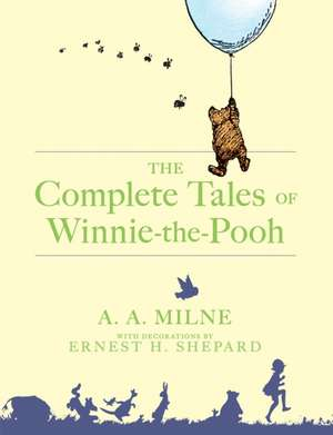 Complete Tales of Winnie-The-Pooh de A. A. Milne