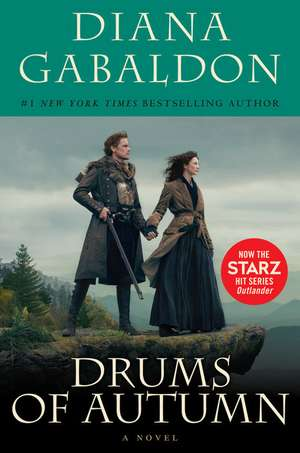 Drums of Autumn (Starz Tie-in Edition) de Diana Gabaldon